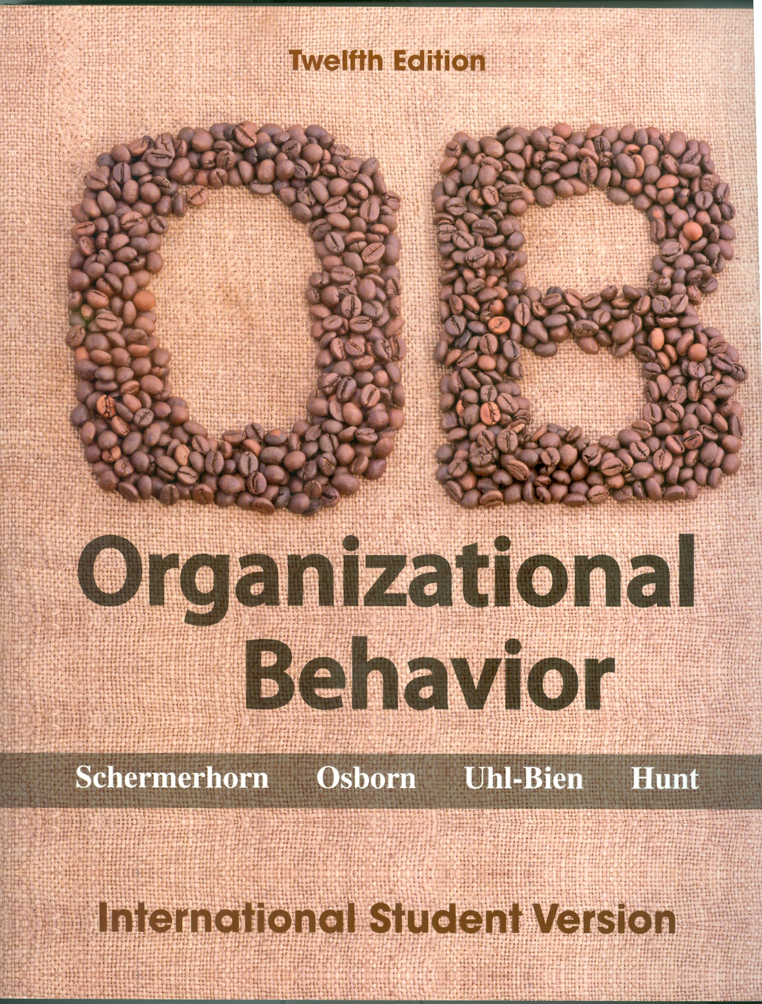 hunt j osborn r schermerhorn j 2005 organizational behavioral 9e john wiley sons inc